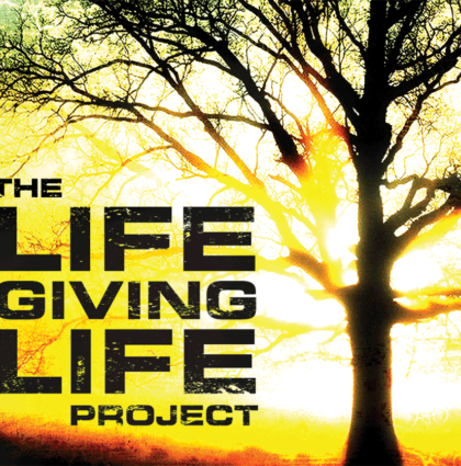Life Giving Life Campaign